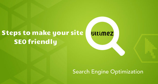 steps to make your site SEO friendly